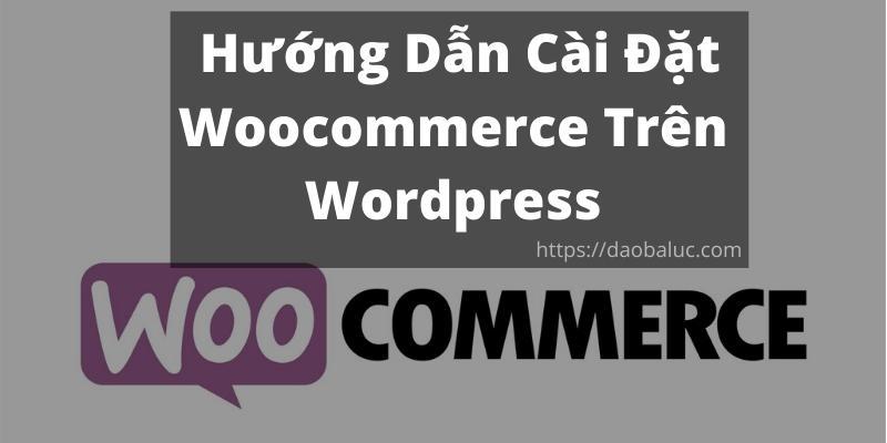 cai-dat-Woocommerce