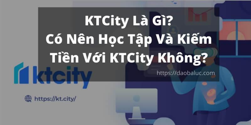 ktcity là gì